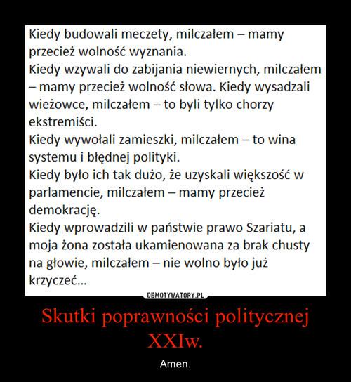 Skutki poprawności politycznej XXIw.